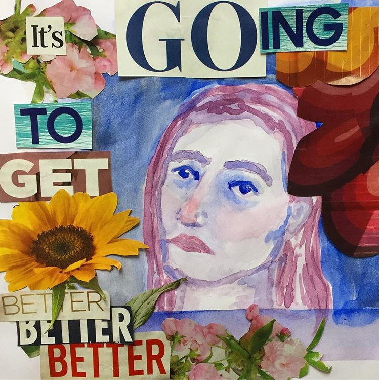 collage-of-flowers-and-words-from-magazine-spelling-it's-going-to-get-better-with-watercolored-woman's-face
