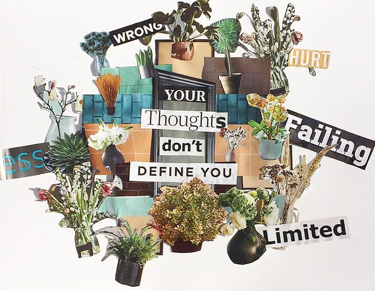 collage-your-thoughts-dont-define-you-flowers